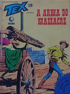 Tex #229 Ed. Globo A Arma do Massacre