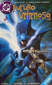 Mythos Batman e Arqueiro Verde Futuro Venenoso