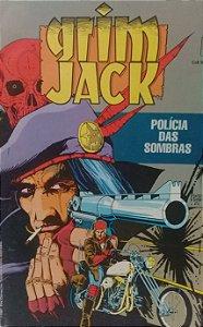 Grim Jack - Polícia das Sombras - Ed. Abril