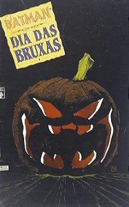 Batman Dia das Bruxas #1 - Ed. Abril