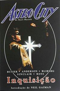 Astro City - Inquisição - Ed Devir