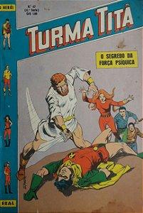 Turma Titã #47 Ebal 1972 O Herói 4a Série