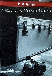 Sala dos Homicídios - P.D James - Companhia das Letras