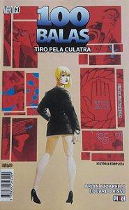 100 Balas - Tiro Pela Culatra - Ed. Pixel