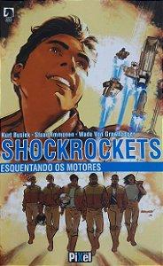 Shockrockets Esquentando os Motores - Ed. Pixel