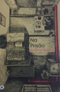 Na Prisão (Kazuichi Hanawa) - Ed. Conrad