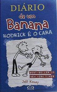 Diário de Um Banana - Rodrick É O Cara