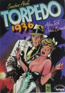 Torpedo 1936 Vol. 1 - Editorial Futura