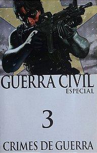 Guerra Civil Especial #3 Crimes de Guerra - Ed. Panini