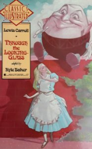 Classic Illustrated Trough the Looking Glass Alice Importado