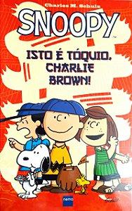 Snoopy Isto é Tókio Charlie Brown! Nemo Capa Cartonada
