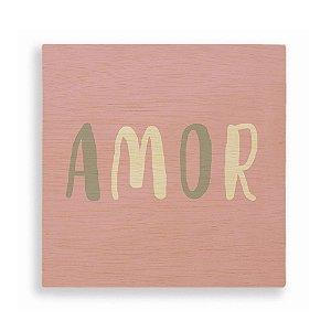 Quadro de Madeira - Amor Rosa