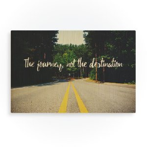 Quadro de Madeira - The journey, not the destination