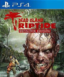Dead Island Riptide Definitive Edition PS4 PSN Mídia Digital
