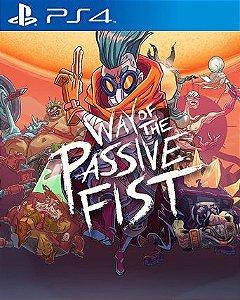 Way of the Passive Fist PS4 PSN Mídia Digital