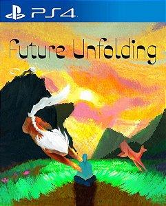Future Unfolding PS4  PSN Mídia Digital