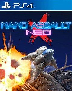 Nano Assault NEO-X PS4 PSN Mídia Digital