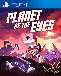 Planet of the Eyes PS4 PSN Mídia Digital