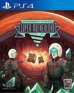 Super Motherload PS4 PSN Mídia Digital