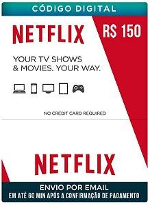 Netflix cartão 150 R$