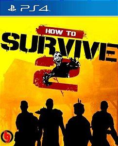 How To Survive 2 PS4 PSN Mídia Digital