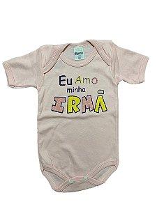 BODY EU AMO MINHA IRMÃ MANGA CURTA - GENTE MIUDA