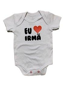 BODY EU AMO IRMÃ MANGA CURTA - BABY HOOD