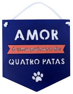 PLAQUINHA AMOR QUATRO PATAS MARINHO