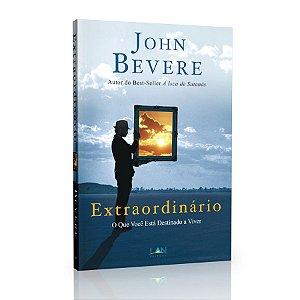 Livro Extraordinário – John Bevere