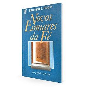 Livro Novos Limiares da Fé - Kenneth E. Hagin
