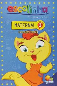 LIVRETO EDUCAÇÃO INFANTIL VOLUME 2 - MATERNAL