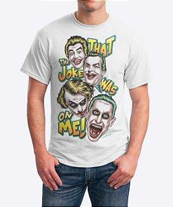 Camiseta That The Joke Was On Me