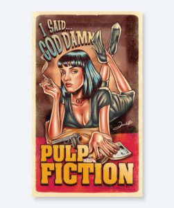 Poster I Said God Damn - Pulp Fiction