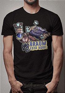 Camiseta Braum Está Aqui League of Legends