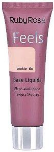 Base Feels Aveludado Cookie 60 Ruby Rose