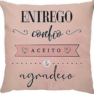 Capa de Almofada Entrego, Confio, Aceito e Agradeço.