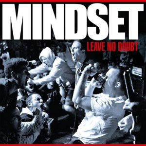 "MINDSET - ""Leave No Doubt"" LP"