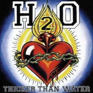 "H2O - ""Thicker Than Water"" - Vinil LP 12"""
