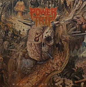 "Power Trip - ""Manifest Decimation "" LP"