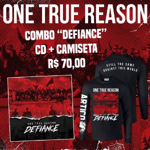 "Combo ONE TRUE REASON - Camiseta manga longa  + CD ""Defiance"""