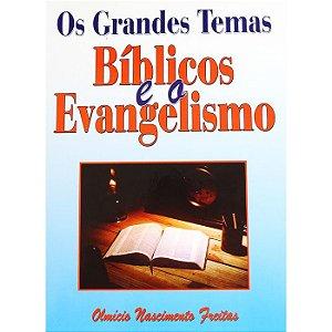 Grandes Temas Bíblicos e o Evangelismo