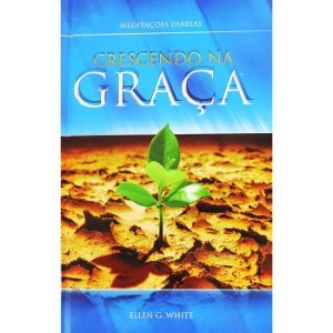 Meditações Diárias - Crescendo na Graça