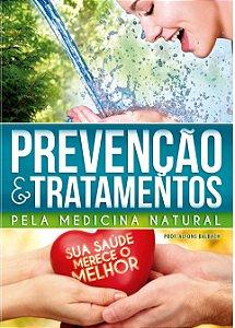 LIVRO NOVO PREVENCÃO E TRATAMENTOS NATURAIS