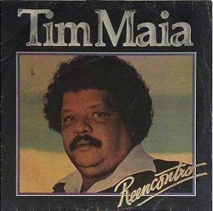 "Lp Tim Maia ""Reencontro"""