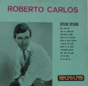 "Lp Roberto Carlos ""Splish Splash"""
