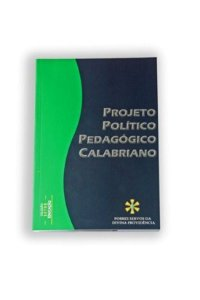 Projeto Político Pedagógico Calabriano