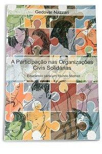 A Participação nas Organizações Civis Solidárias