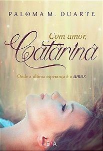 Com amor Catarina