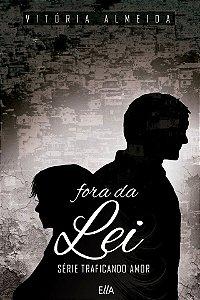FORA DA LEI