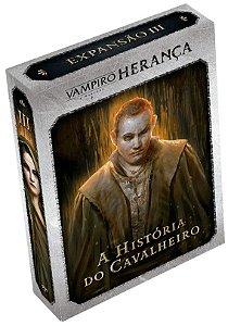 Vampiro A Máscara - Herança Exp. 3 A História do Cavaleiro (Pré-Venda)